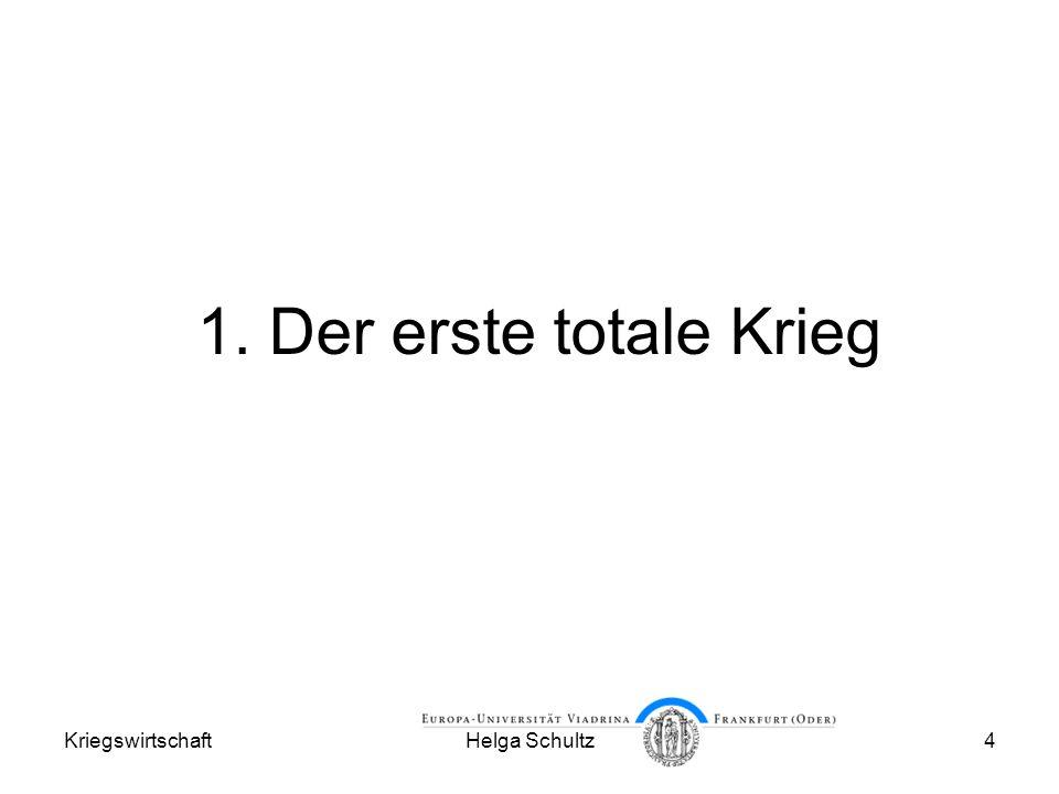 KriegswirtschaftHelga Schultz15 Organisierter Kapitalismus.
