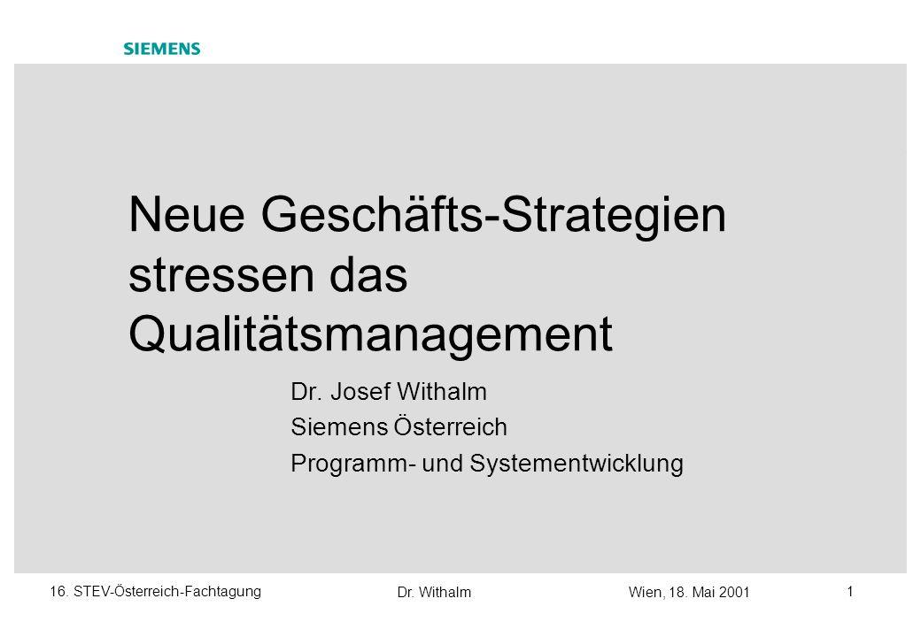 Dr.WithalmWien, 18. Mai 2001 116. STEV-Österreich-Fachtagung Dr.
