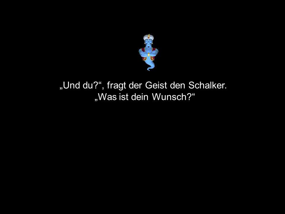 Und du?, fragt der Geist den Schalker. Was ist dein Wunsch?