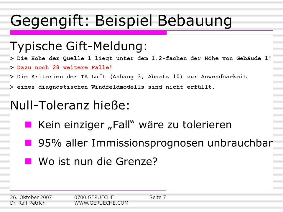 Seite 826.Oktober 2007 Dr. Ralf Petrich 0700 GERUECHE WWW.GERUECHE.COM Hintergrund: TA Luft, Anh.