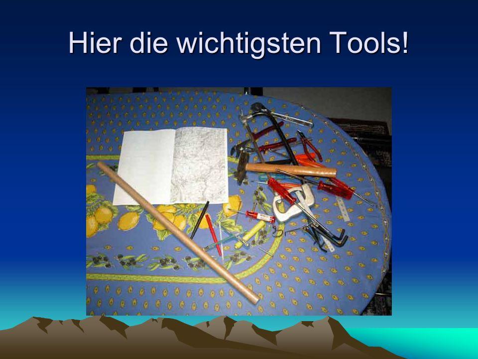 Hier die wichtigsten Tools!