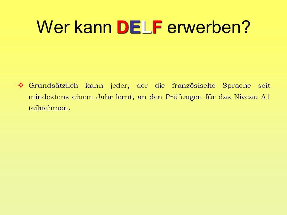 DELF Wie kann DELF am MGB erworben werden.