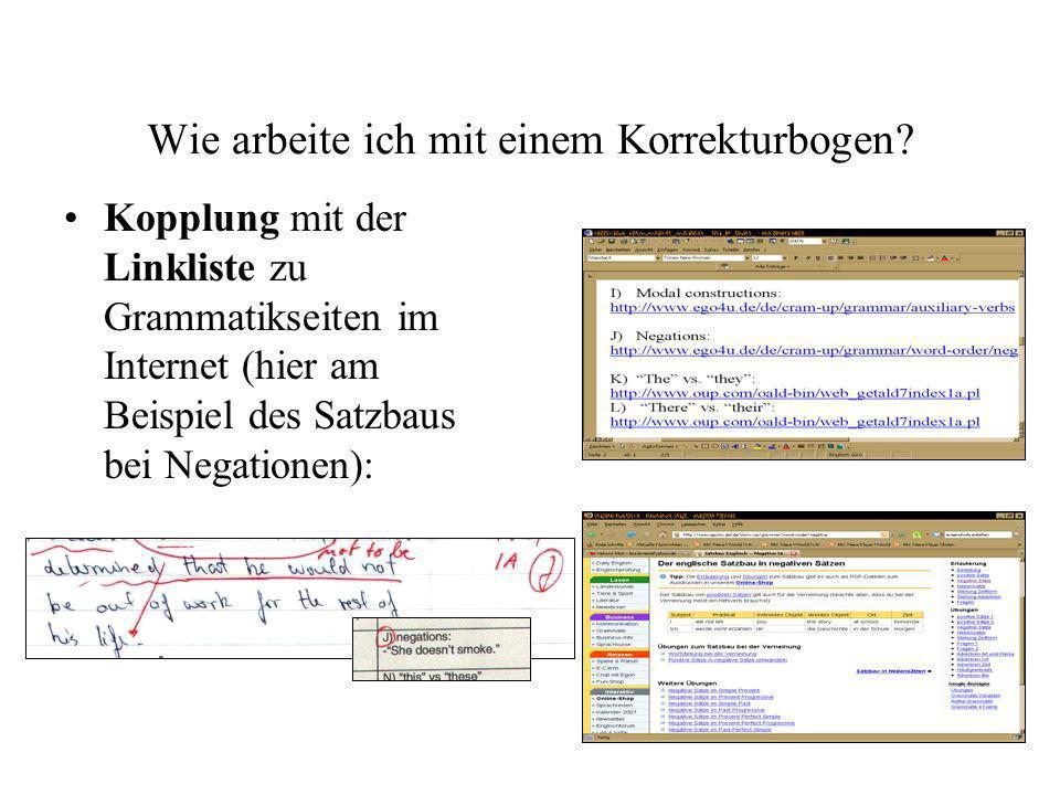Wie arbeite ich mit einem Korrekturbogen? Kopplung mit der Linkliste zu Grammatikseiten im Internet (hier am Beispiel des Satzbaus bei Negationen):