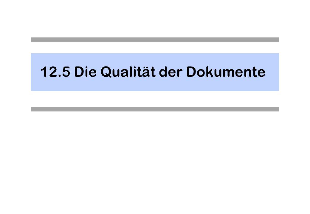 12.5Die Qualität der Dokumente