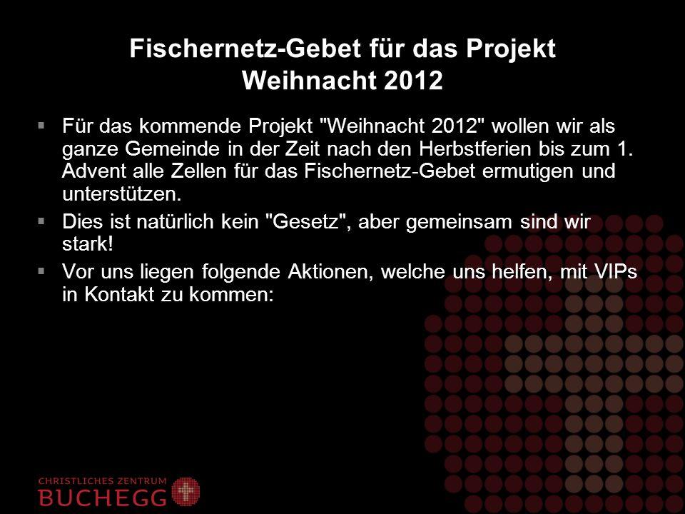 Fischernetz-Gebet für das Projekt Weihnacht 2012 Für das kommende Projekt