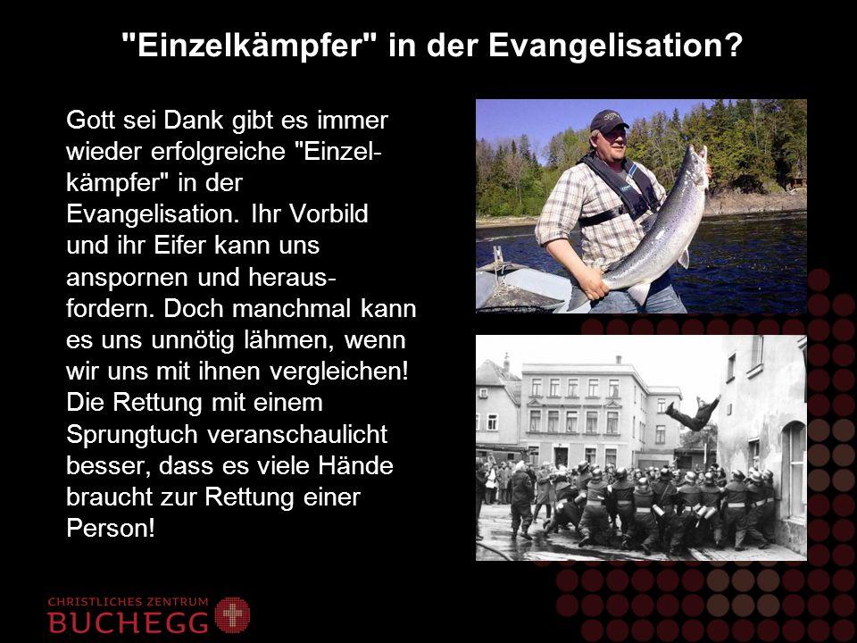 Die Unberechenbarkeit evangelistischer Aktionen Oft macht uns die Unberechenbarkeit der Evangelisation zu schaffen.