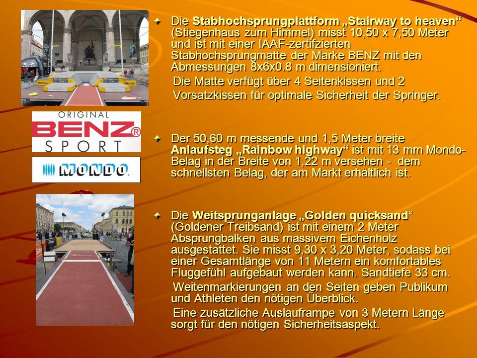 Die Stabhochsprungplattform Stairway to heaven (Stiegenhaus zum Himmel) misst 10,50 x 7,50 Meter und ist mit einer IAAF-zertifzierten Stabhochsprungma