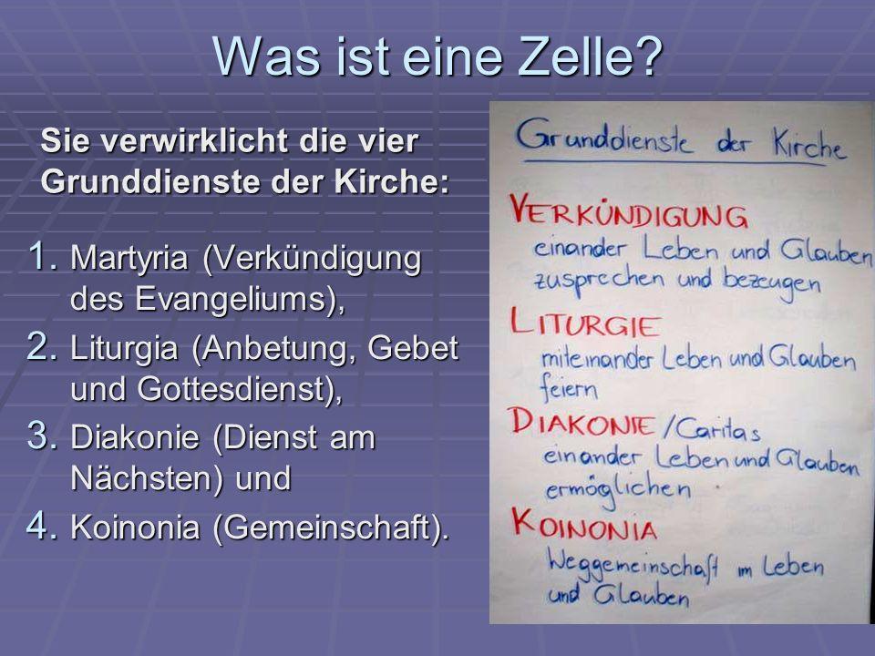 Was ist eine Zelle.1. Martyria (Verkündigung des Evangeliums), 2.