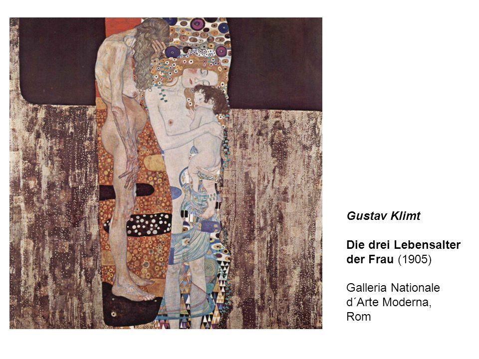 Gustav Klimt Die drei Lebensalter der Frau (1905) Galleria Nationale d´Arte Moderna, Rom