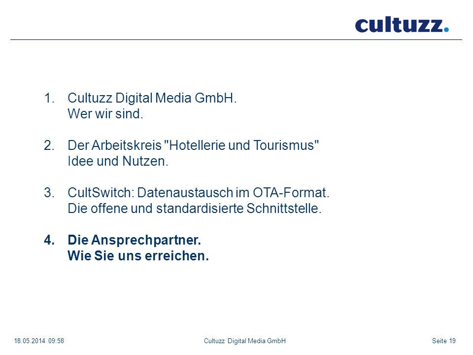 Seite 1918.05.2014 09:58Cultuzz Digital Media GmbH 1.Cultuzz Digital Media GmbH. Wer wir sind. 2.Der Arbeitskreis