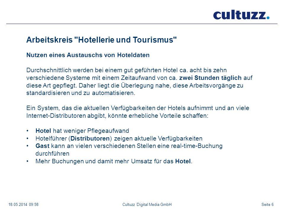 Seite 1718.05.2014 09:58Cultuzz Digital Media GmbH Beispiel: Verfügbarkeitsabfrage eines Distributors OTA-Response: Der CultSwitch meldet die freien Kapazitäten und berücksichtigt dabei die Einstellungen der Hoteliers: