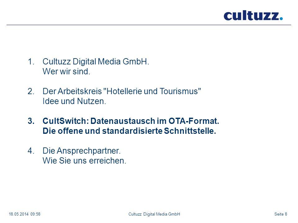 Seite 818.05.2014 09:58Cultuzz Digital Media GmbH 1.Cultuzz Digital Media GmbH. Wer wir sind. 2.Der Arbeitskreis