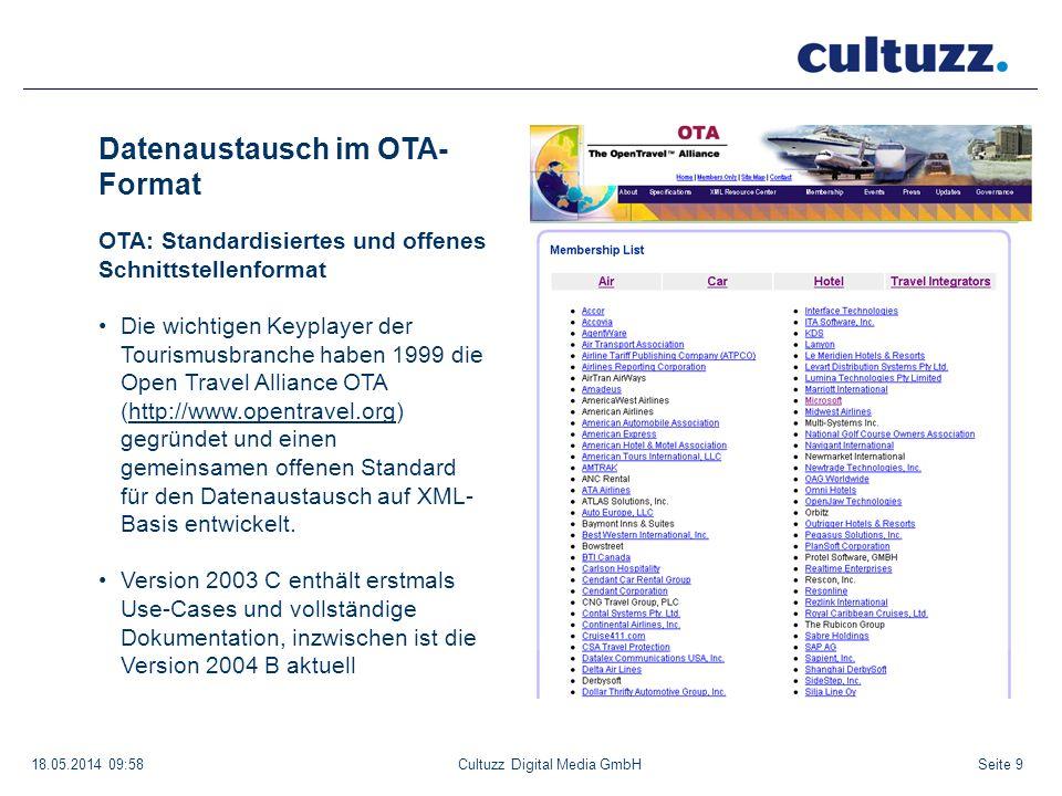 Seite 918.05.2014 09:58Cultuzz Digital Media GmbH Datenaustausch im OTA- Format OTA: Standardisiertes und offenes Schnittstellenformat Die wichtigen K