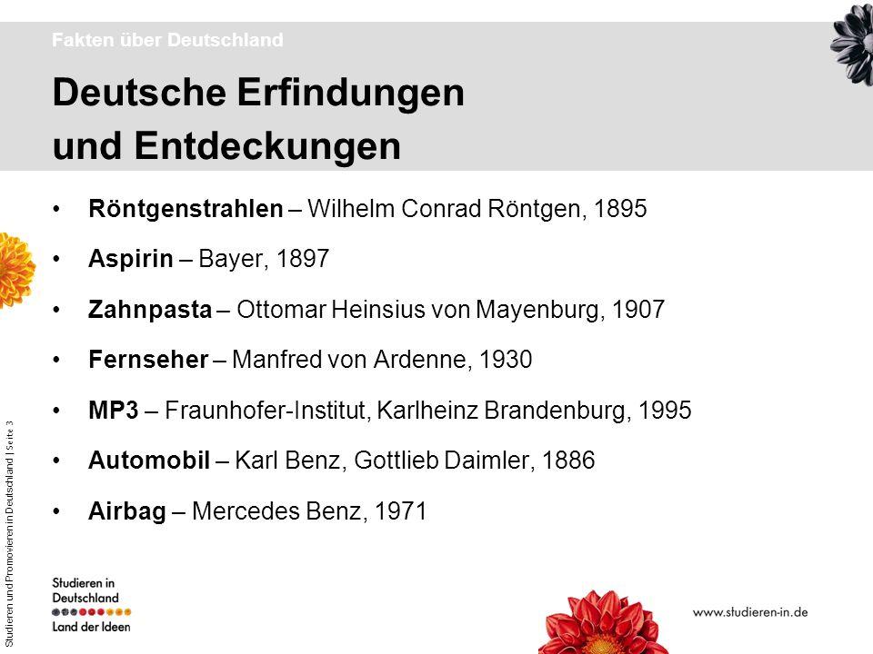 Studieren und Promovieren in Deutschland | Seite 3 Deutsche Erfindungen und Entdeckungen Fakten über Deutschland Röntgenstrahlen – Wilhelm Conrad Rönt