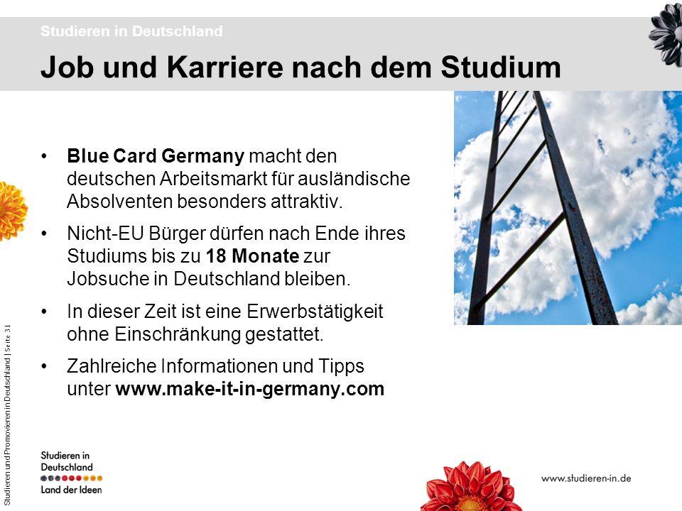 Studieren und Promovieren in Deutschland | Seite 31 Job und Karriere nach dem Studium Studieren in Deutschland Blue Card Germany macht den deutschen A