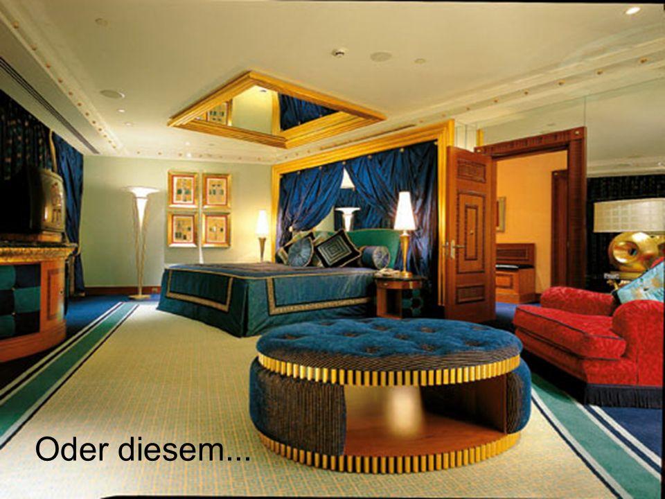 Ich sage es euch, das billigste Appartement kostet für eine Übernachtung 7500 USD, das teuerste dann 15 000.