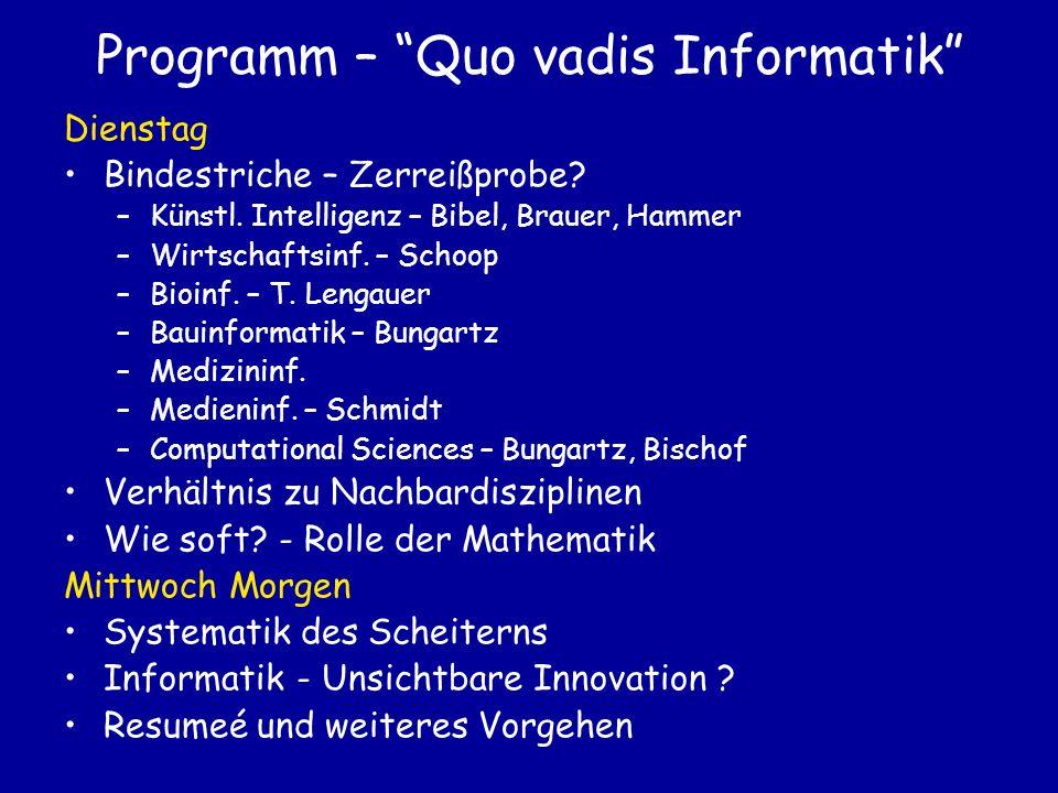 Programm – Quo vadis Informatik Dienstag Bindestriche – Zerreißprobe.