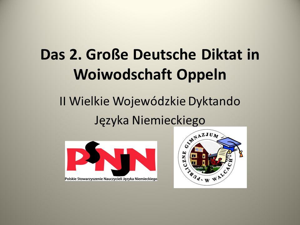 Das 2. Große Deutsche Diktat in Woiwodschaft Oppeln II Wielkie Wojewódzkie Dyktando Języka Niemieckiego