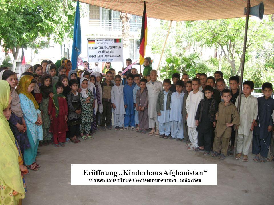 Eröffnung Kinderhaus Afghanistan Waisenhaus für 190 Waisenbuben und - mädchen
