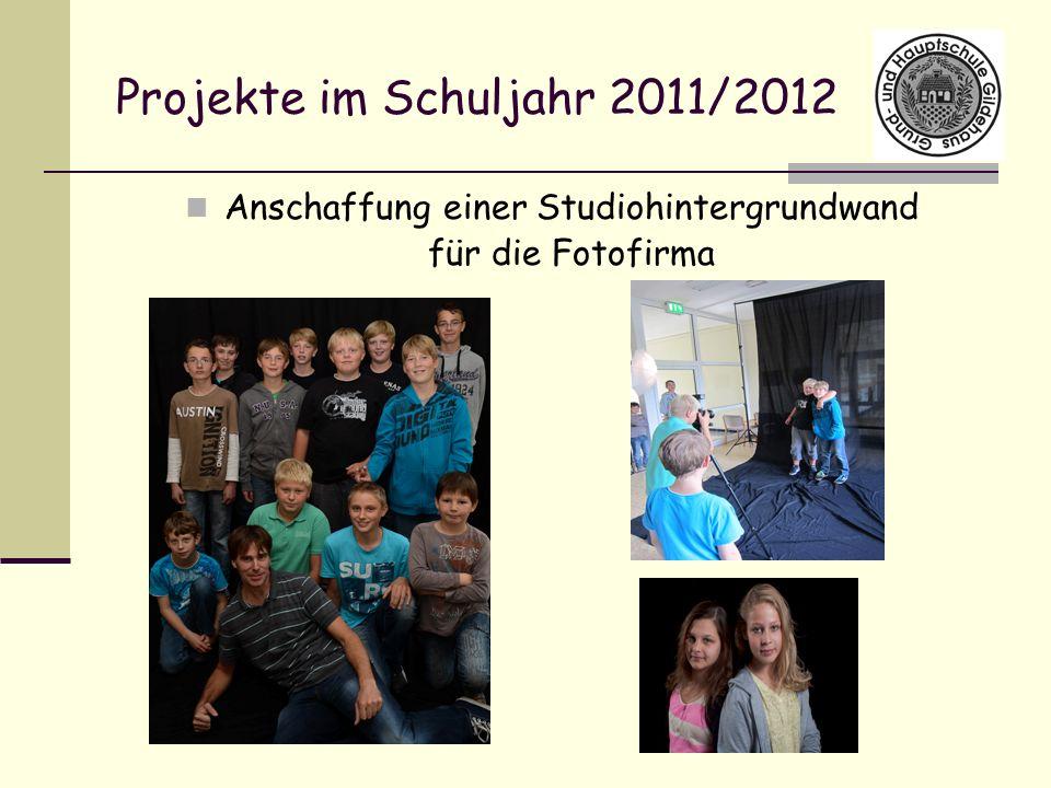 Projekte im Schuljahr 2011/2012 Anschaffung einer Studiohintergrundwand für die Fotofirma