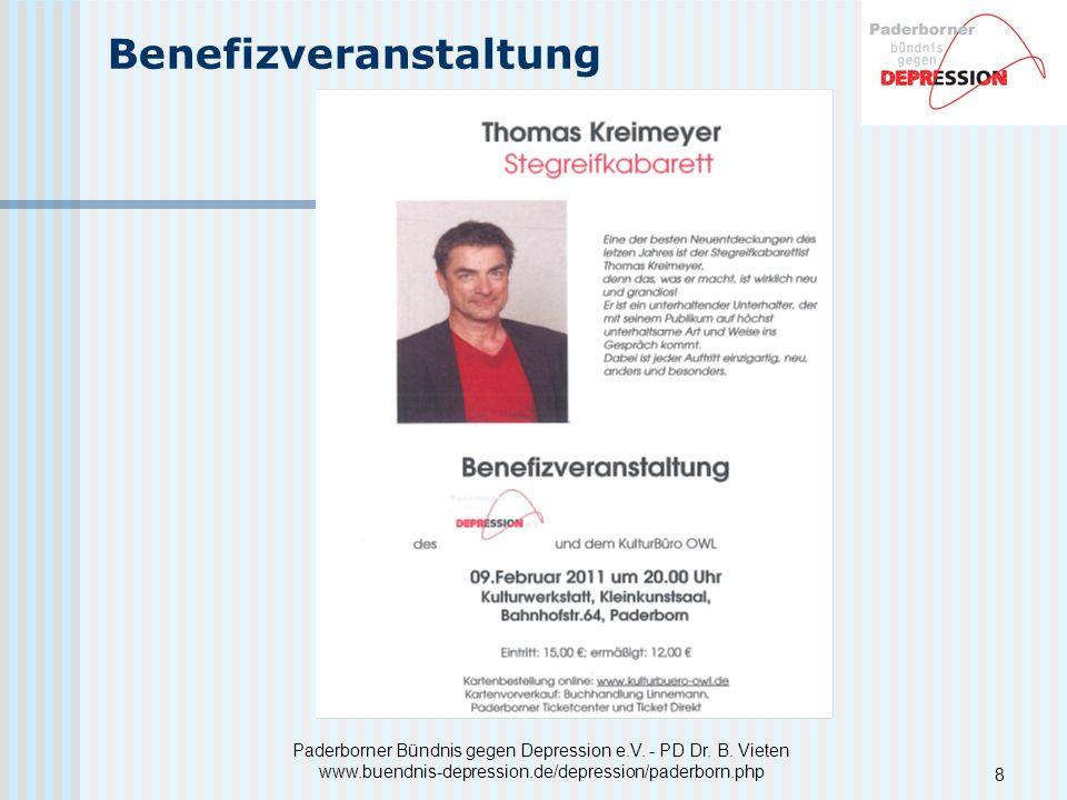 Paderborner Bündnis gegen Depression e.V. - PD Dr. B. Vieten www.buendnis-depression.de/depression/paderborn.php Benefizveranstaltung 8