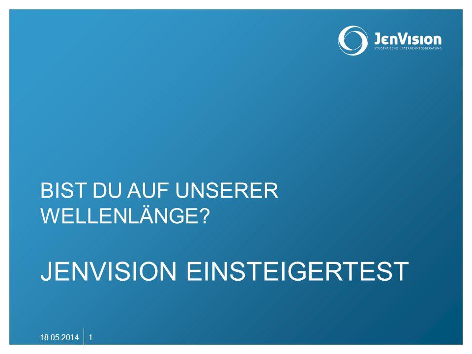 JENVISION EINSTEIGERTEST BIST DU AUF UNSERER WELLENLÄNGE? 18.05.20141