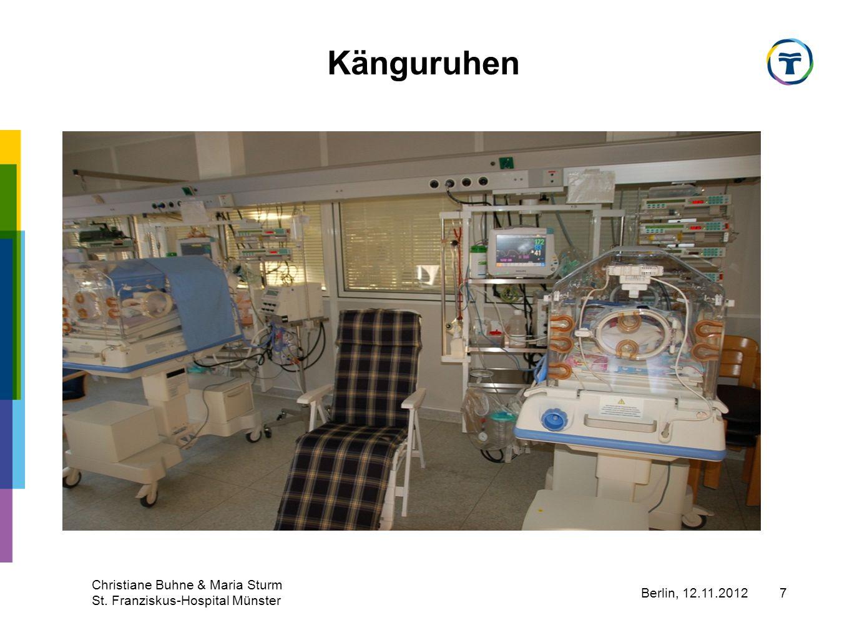 Berlin, 12.11.2012 Christiane Buhne & Maria Sturm St. Franziskus-Hospital Münster 8 Känguruhen
