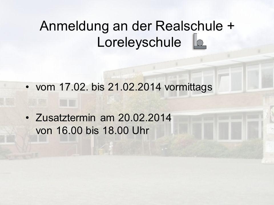 Anmeldung an der Realschule + Loreleyschule vom 17.02.