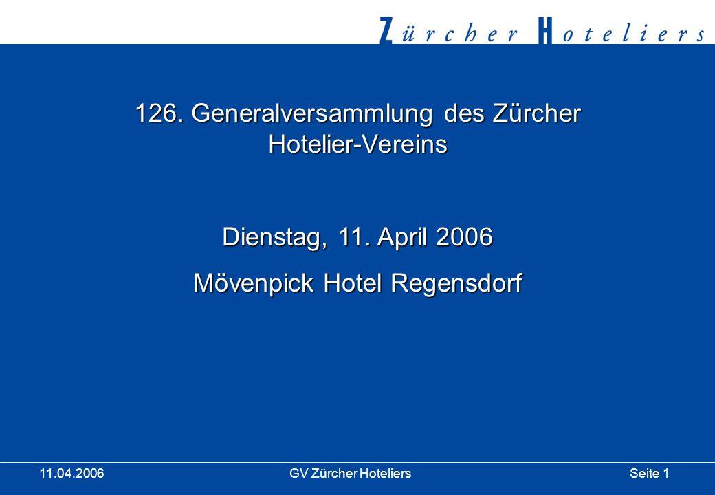 Seite 1GV Zürcher Hoteliers 11.04.2006 126.