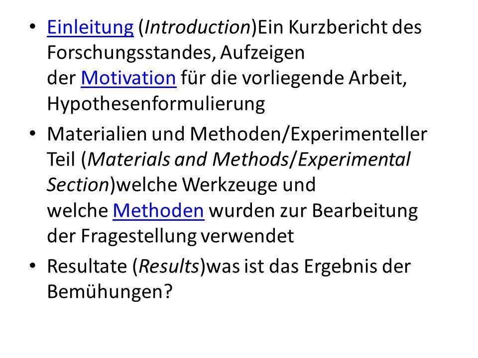 Einleitung (Introduction)Ein Kurzbericht des Forschungsstandes, Aufzeigen der Motivation für die vorliegende Arbeit, Hypothesenformulierung Einleitung