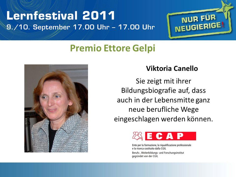 Sie zeigt mit ihrer Bildungsbiografie auf, dass auch in der Lebensmitte ganz neue berufliche Wege eingeschlagen werden können. Premio Ettore Gelpi Vik
