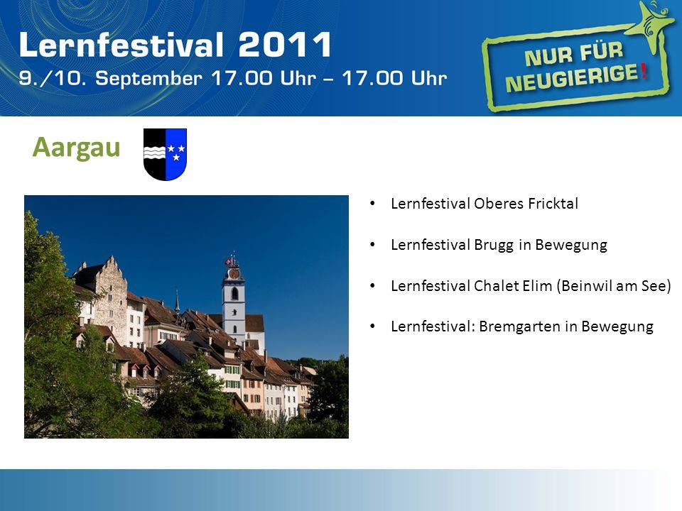 Aargau Lernfestival Oberes Fricktal Lernfestival Brugg in Bewegung Lernfestival Chalet Elim (Beinwil am See) Lernfestival: Bremgarten in Bewegung