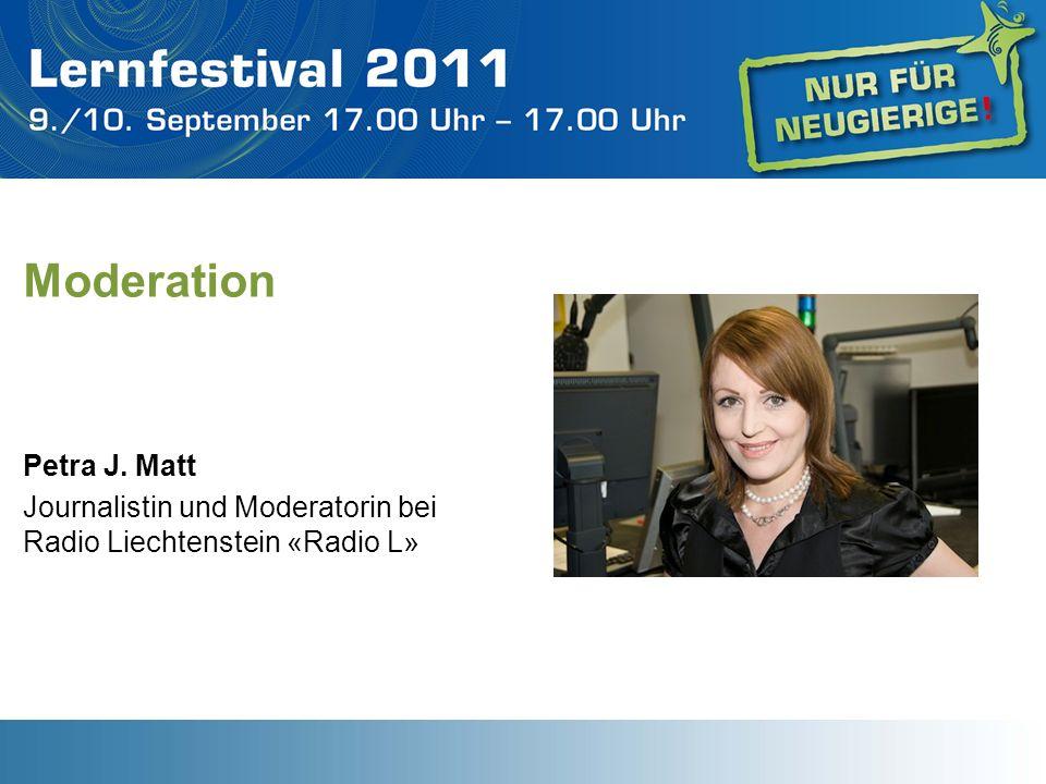 Moderation Petra J. Matt Journalistin und Moderatorin bei Radio Liechtenstein «Radio L»
