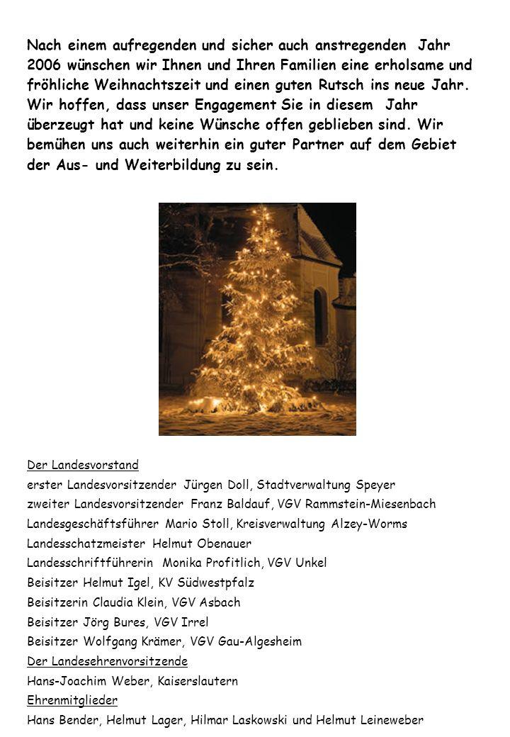 Nach einem aufregenden und sicher auch anstregenden Jahr 2006 wünschen wir Ihnen und Ihren Familien eine erholsame und fröhliche Weihnachtszeit und ei