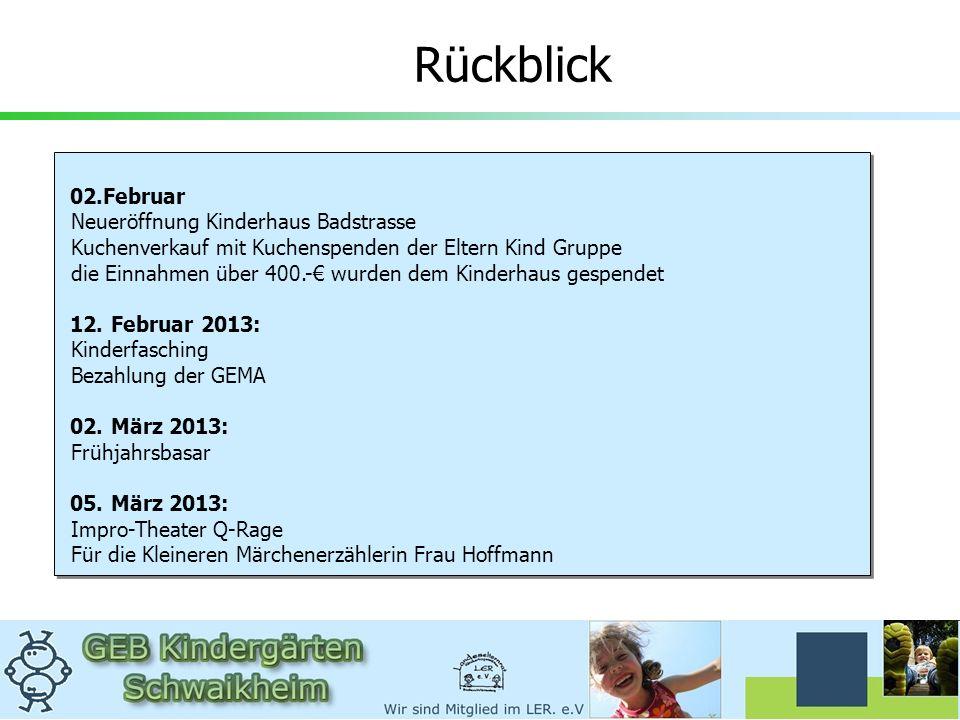 17.April 2013: Beirat Kinderbetreuung 07. Juni 2013: Fußballturnier 07.