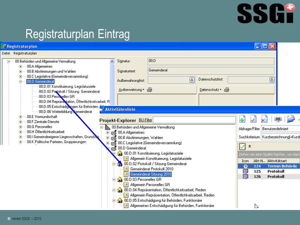 © Verein SSGI – 2010 Registraturplan Eintrag