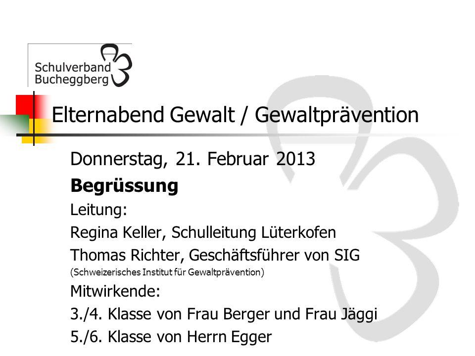Elternabend Gewalt / Gewaltprävention Donnerstag, 21.