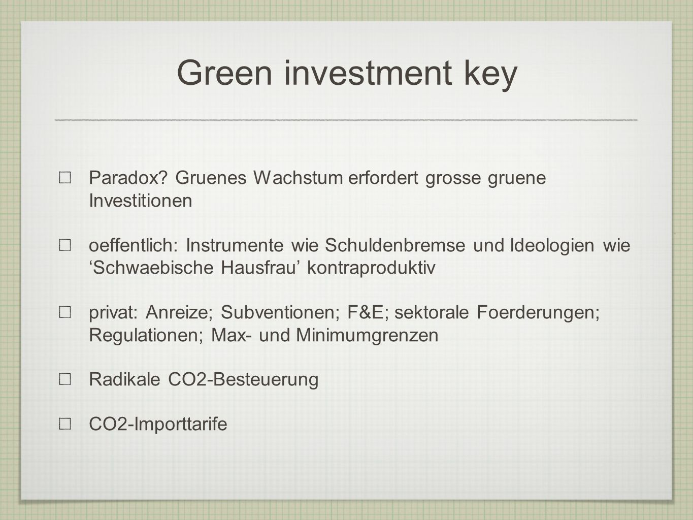 Green investment key Paradox.