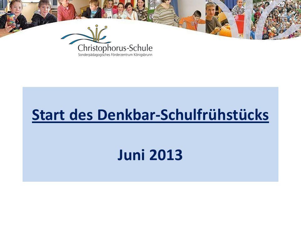 Start des Denkbar-Schulfrühstücks Juni 2013