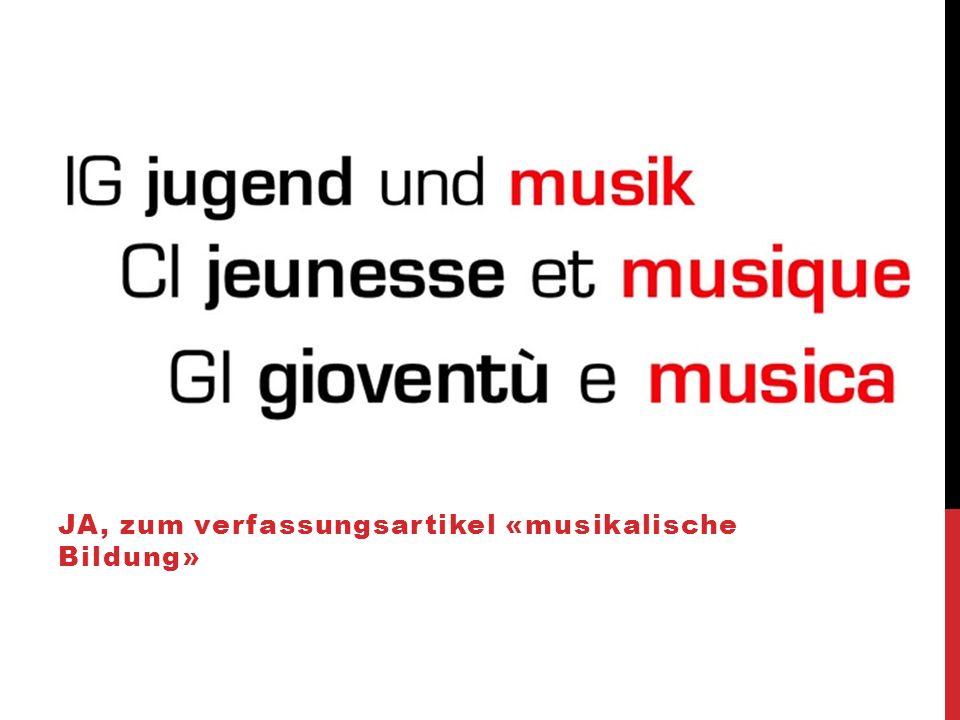JA, zum verfassungsartikel «musikalische Bildung»