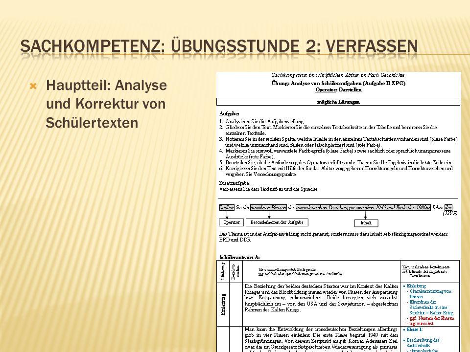 Hauptteil: Analyse und Korrektur von Schülertexten
