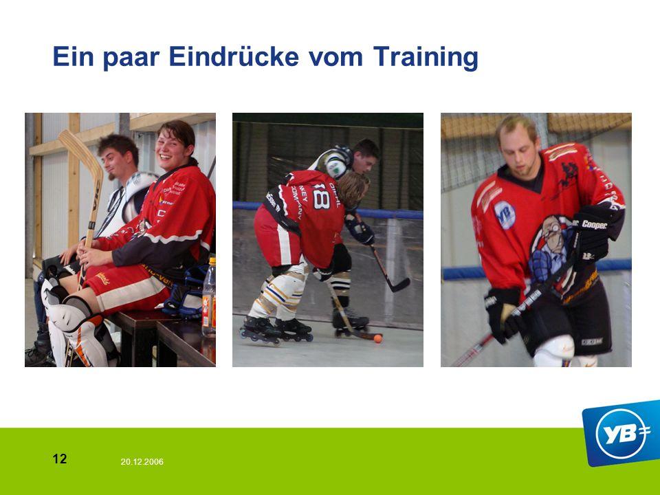 20.12.2006 12 Ein paar Eindrücke vom Training