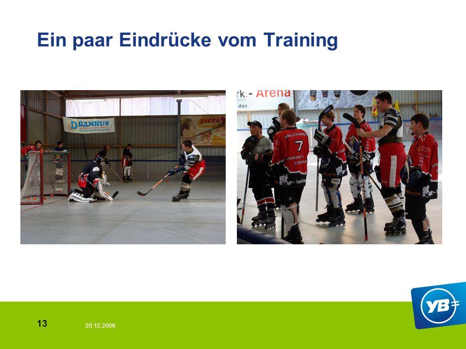 20.12.2006 13 Ein paar Eindrücke vom Training