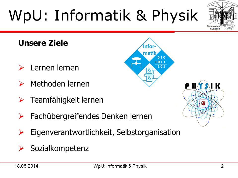 18.05.2014WpU: Naturwissenschaften & Informatik3 Verteilung der Fächer 7.