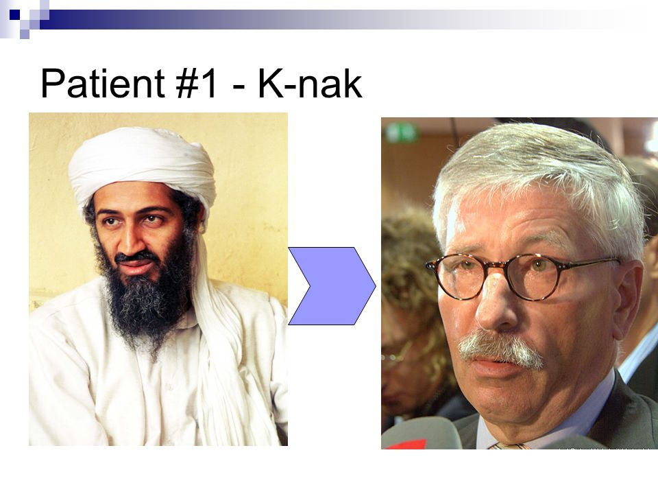 Patient #1 - K-nak