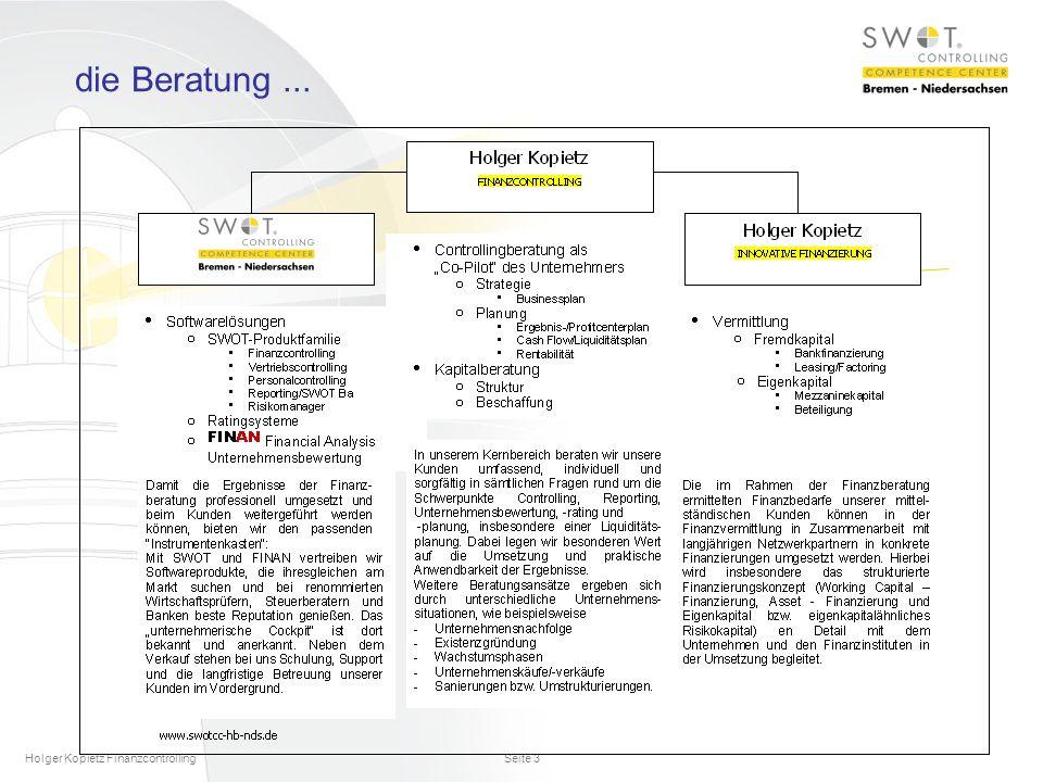 Holger Kopietz Finanzcontrolling Seite 3 die Beratung...
