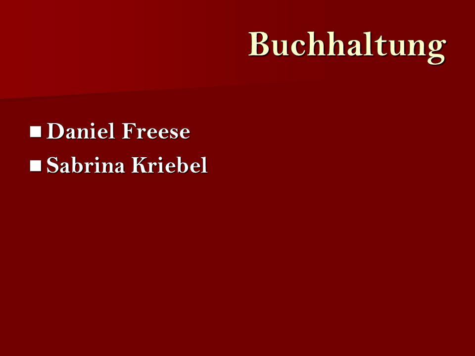 Buchhaltung Daniel Freese Sabrina Kriebel