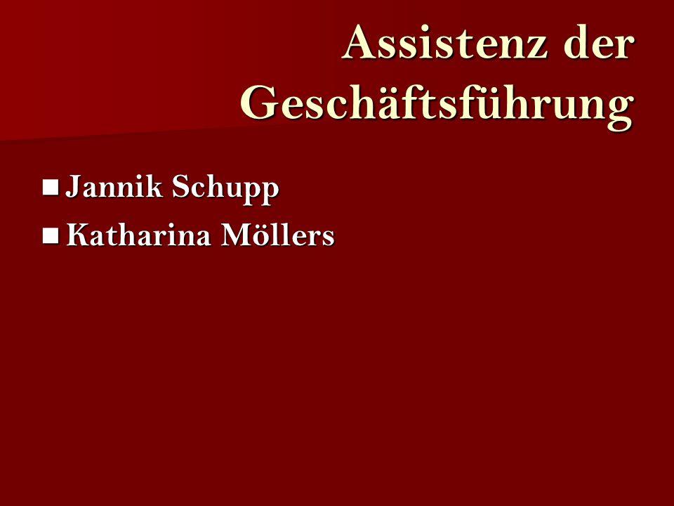 Assistenz der Geschäftsführung Jannik Schupp Katharina Möllers
