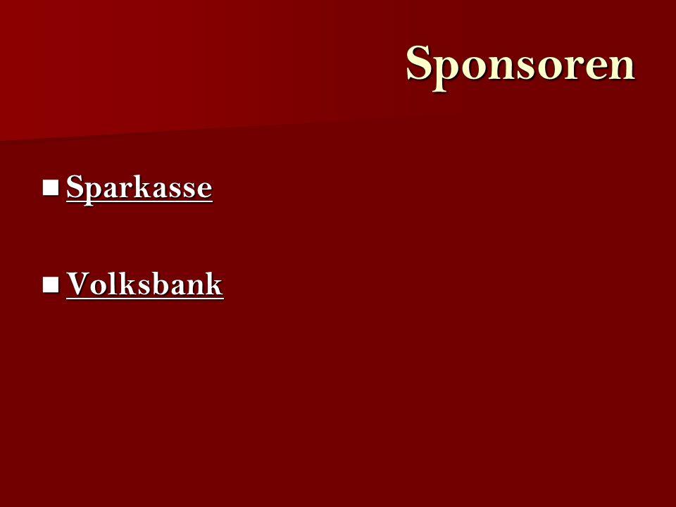 Sponsoren Sparkasse Sparkasse Sparkasse Volksbank Volksbank Volksbank