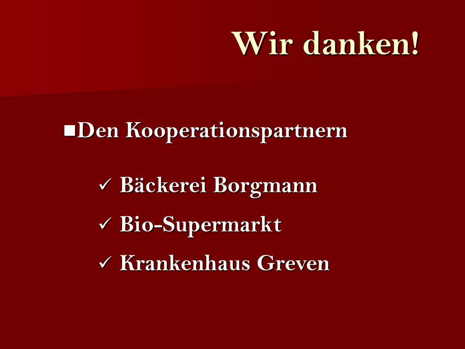 Den Kooperationspartnern Den Kooperationspartnern Bäckerei Borgmann Bäckerei Borgmann Bio-Supermarkt Bio-Supermarkt Krankenhaus Greven Krankenhaus Gre